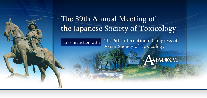 The 39th Annual Meeting of the Japanese Society of Toxicology